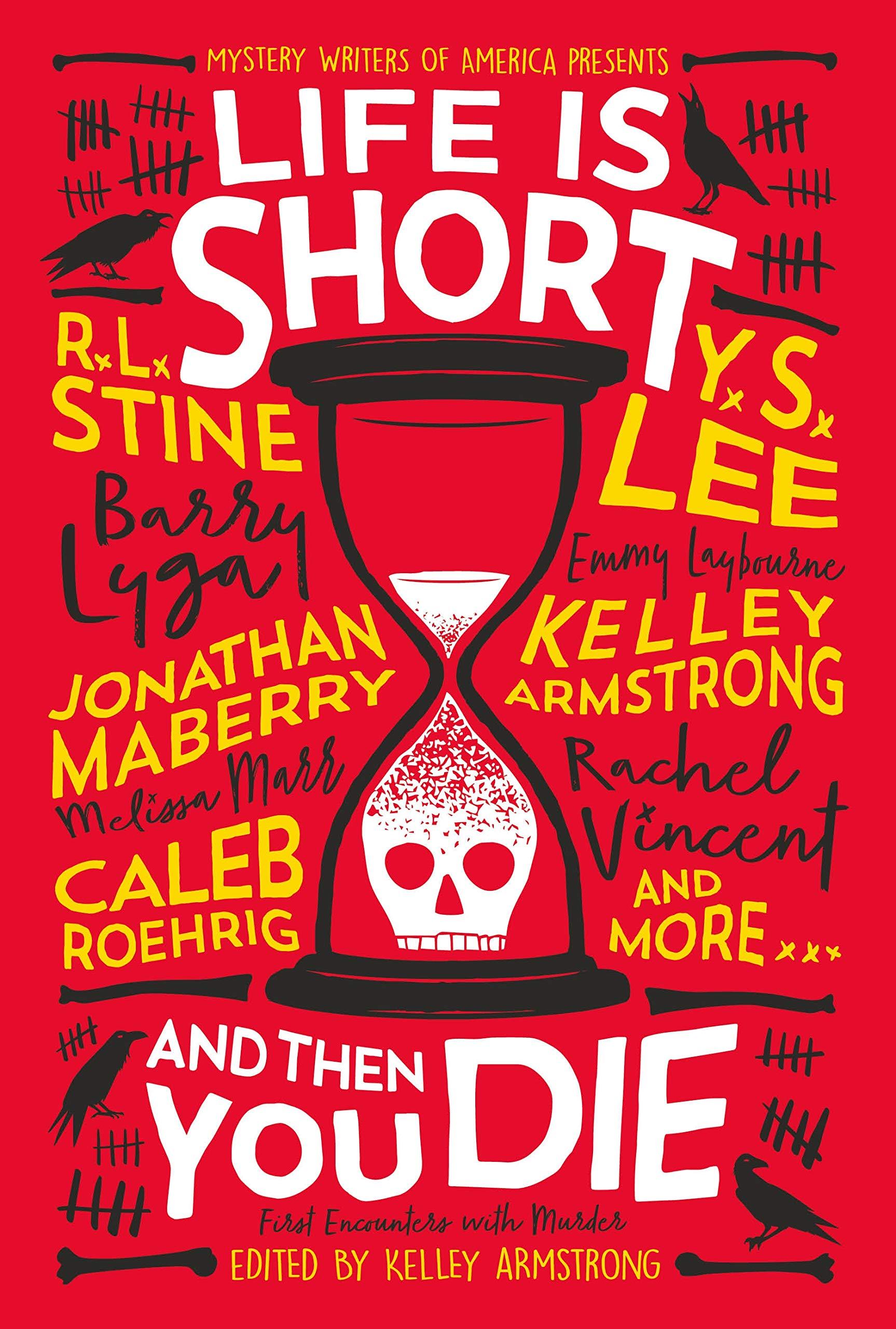 Life is Short and Then You Die: First Encounters With Murder
